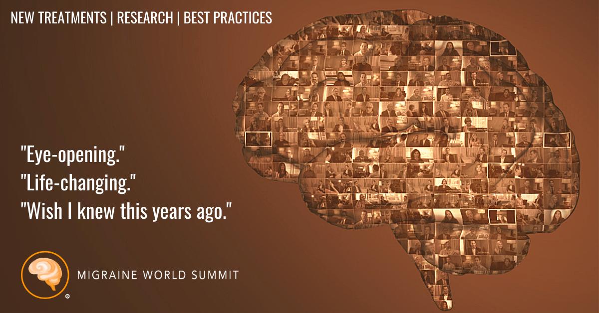 Migraine World Summit - Register Today